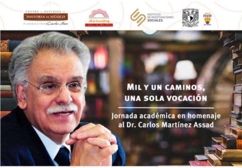 Jornada académica en homenaje al Dr. Carlos Martínez Assad